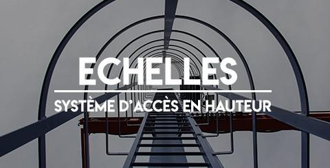 Echelles - Système d'accès en hauteur